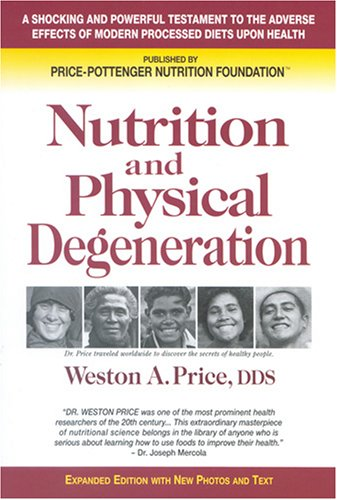 Nutrition+and+Physical+Degeneration-photo-co-labreports-info